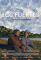 Los Fuertes aka The Strong Ones (2019)
